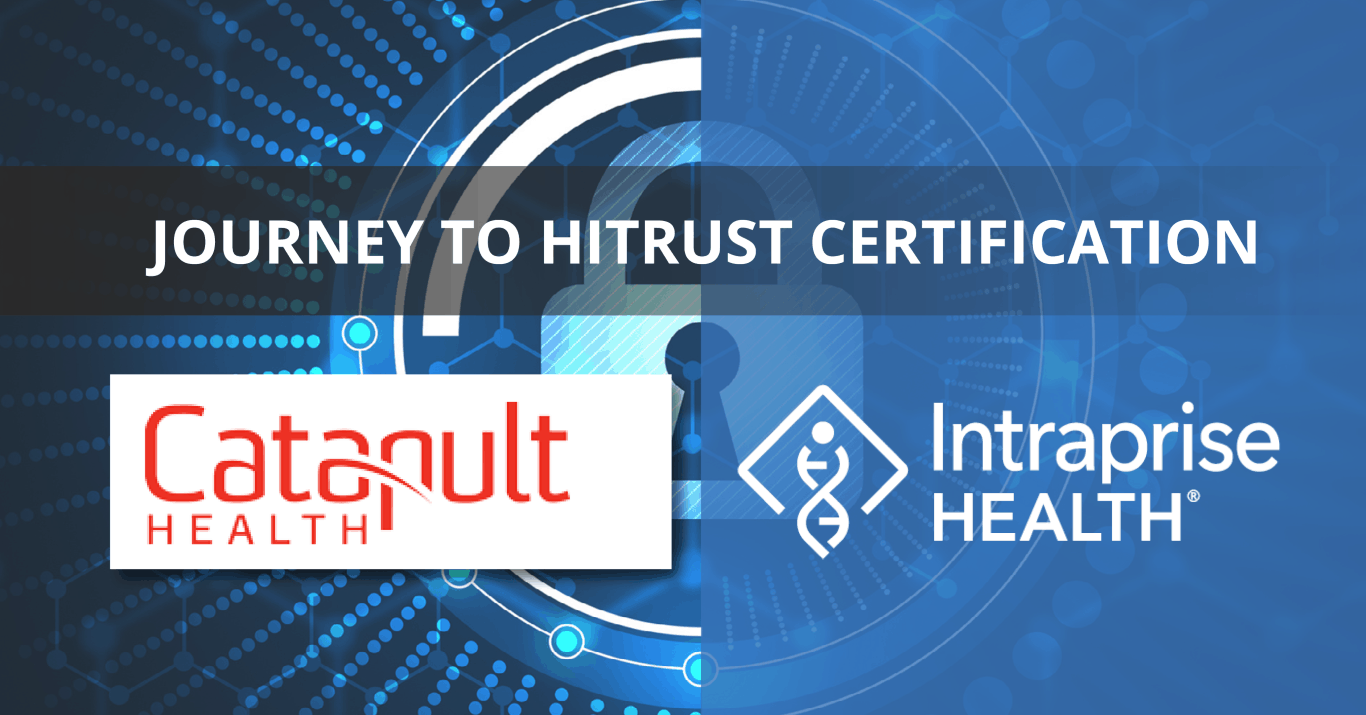 HITRUST Essentials - Catapult Health's Journey to HITRUST Certification Slide